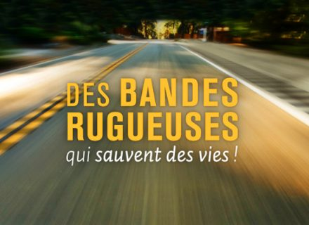 Bandes rugueuses et sonores